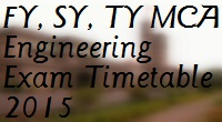 FY-SY-TY-MCA-Engineering-2008-2013-COURSE-Exam-Timetable-2015