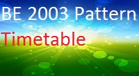 Download BE 2003 Pattern May 2015 Exam Timetable